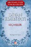Divan Edebiyatı Seçmeler / 100 Temel Eser Türk Klasikleri