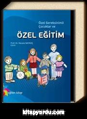Özel Gereksinimli Çocuklar ve Özel Eğitim