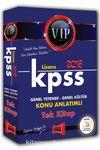 2018 KPSS Genel Yetenek Genel Kültür VIP Lisans Konu Anlatımlı Tek Kitap