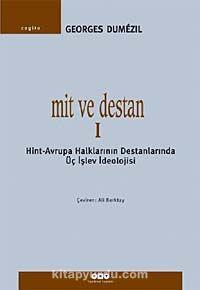 Mit ve Destan 1Avrupa Halklarının Destanlarında Üç İşlev İdeolojisi