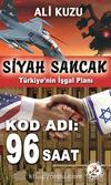 Siyah Sancak - Türkiye'nin İşgal Planı & Kod Adı 96 Saat
