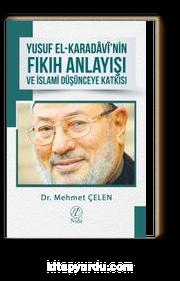Yusuf el-Karadavi'nin Fıkıh Anlayışı ve İslami Düşünceye Katkısı