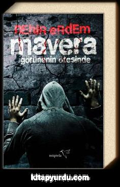 Mavera & Görünenin Ötesinde