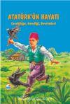 Atatürk'ün Hayatı Çocukluğu, Gençliği, Devrimleri
