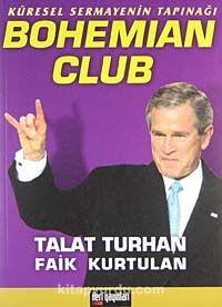 Küresel Sermayenin Tapınağı Bohemian Club - Talat Turhan pdf epub