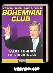 Küresel Sermayenin Tapınağı Bohemian Club