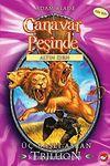 Canavar Peşinde  Üç Başlı Aslan Trillion / Altın Zırh Serisi 12. Kitap
