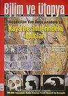 Bilim ve Ütopya Aylık Bilim, Kültür ve Politika Dergisi / Sayı:163 / Yıl:14 / Ocak 2008