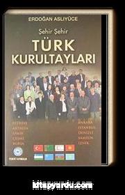 Şehir Şehir Türk Kurultayları