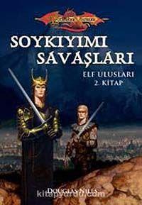 Soykıyımı Savaşları / Elf Ulusları 2. Kitap