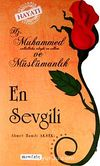 En Sevgili & Hz. Muhammed (s.a.v.) ve Müslümanlık
