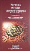 Kur'an'da Bireysel Sorumluluklarımız (Kendimizi Rest Etmek)
