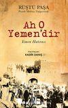 Ah O Yemen'dir & Yemen Hatırası