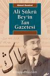 Ali Şükrü Beyin Tan Gazetesi