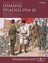 Osmanlı Piyadesi (1914-18)