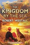The Kingdom by the Sea (Essential Modern Classics)