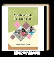 Montessori ile Fikirden Fiile