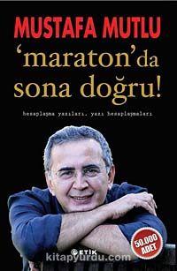 Maraton'da Sona Doğru - Mustafa Mutlu pdf epub