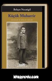 Küçük Muharrir & Çocukluk ve Gençlik Yazıları
