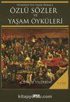 Homeros'tan Yaşar Kemal'e Özlü Sözler ve Yaşam Öyküleri Cilt 1