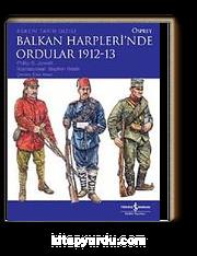 Balkan Harplerinde Ordular 1912-13