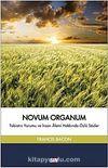 Novum Organum & Tabiatın Yorumu ve İnsan Alemi Hakkında Özlü Sözler