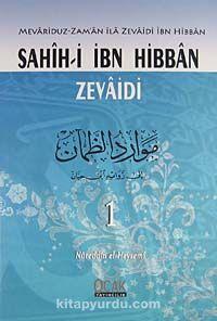Sahihi-i İbn Hibban Zevaidi (2 Cilt) (Mevariduz-Zaman İla Zevaidi İbn Hibran) - Nureddin el-Heysemi pdf epub