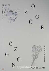 İsimler KitabıDivan-ı Lugati Karanfil - Özgür Özgün pdf epub