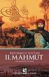 Reformcu Sultan II. Mahmut