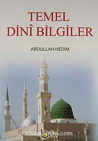 Temel Dini Bilgiler - Abdullah Nedim pdf epub