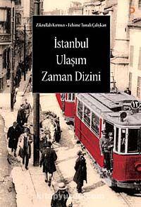 İstanbul Ulaşım Zaman Dizini - Zikrullah Kırmızı pdf epub