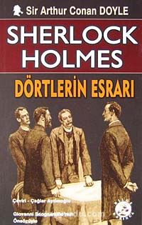 Sherlock Holmes - Dörtlerin Esrarı - Sir Arthur Conan Doyle pdf epub