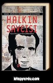 Halkın Savcısı Mehmet Feyyat & Savları Gözlemleri ve Mücadeleleriyle 88 Yılın Öyküsü