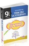 9. Sınıf Ortaöğretim Türk Dili ve Edebiyatı Öğretmenin Ders Notları