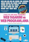 A'dan Z'ye Yeni Nesil Tekniklerle  Web Tasarımı ve Web Programlama  (2 Adet Eğitim Seti Hediyeli)