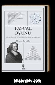 Pascal Oyunu & Hz. Ali, Gazzali ve Pascal'a Göre Ahirete Zar Atmak