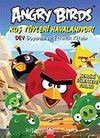 Angry Birds Kuş Tüyleri Havalanıyor!