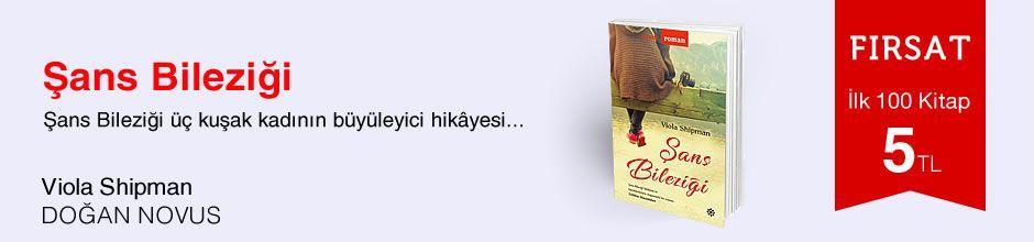 Fırsat ilk 100 kitap 5 TL - Viola Shipman - Şans Bileziği