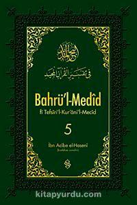 Bahrü'l-Medid (5. Cilt) - İbn Acibe El-Haseni pdf epub