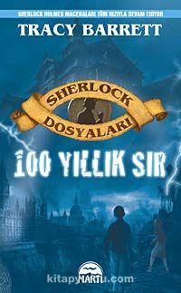 100 Yıllık Sır / Sherlock Dosyaları - Tracy Barrett pdf epub