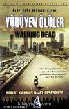 Yürüyen Ölüler & Ölüp Ölüp Dirileceksiniz (Karton Kapak)