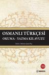 Osmanlı Türkçesi Okuma-Yazma Kılavuzu
