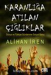 Karanlığa Atılan Çığlıklar & Dünya ve Türkiye Gündemine Sosyal Bakış