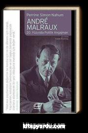 Andre Malraux & 20. Yüzyılda Politik Angajman