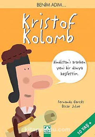 Benim Adım... Kristof Kolomb - Oscar Julve pdf epub