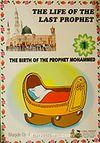 The Life Of The Last Prophet / Peygamberimizin Hayatı İngilizce (10 Kitap)