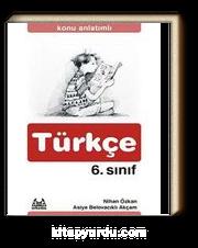 6. Sınıf Türkçe Konu Anlatımlı Yardımcı Ders Kitabı