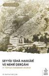 Seyyid Taha Hakkari ve Nehri Dergahı