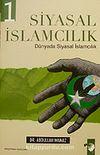 Siyasal İslamcılık & Dünyada Siyasal İslamcılık (2 Kitap)