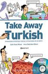 Take Away Turkish - Managıng Everyday Social Situations In 35 Units+Cd